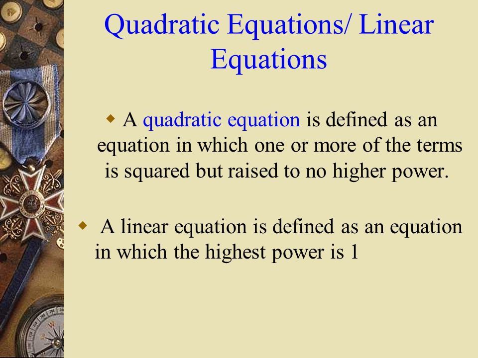 Difference Between Linear & Quadratic Equations