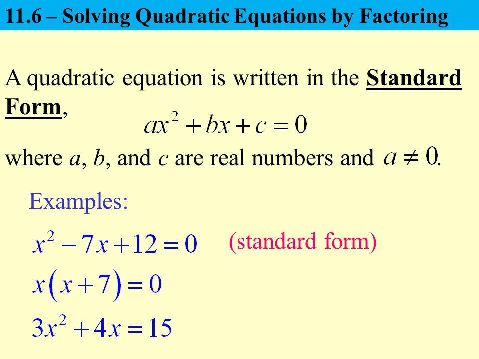Standard Quadratic EquationStandard Quadratic Equation